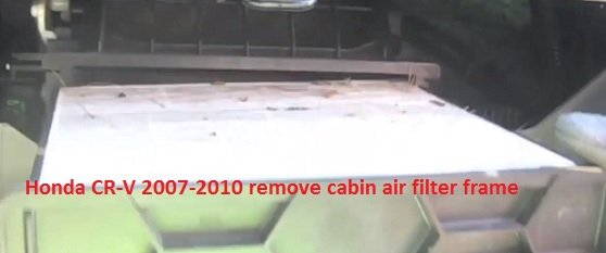 Honda CR-V 2007-2010 remove cabin air filter frame